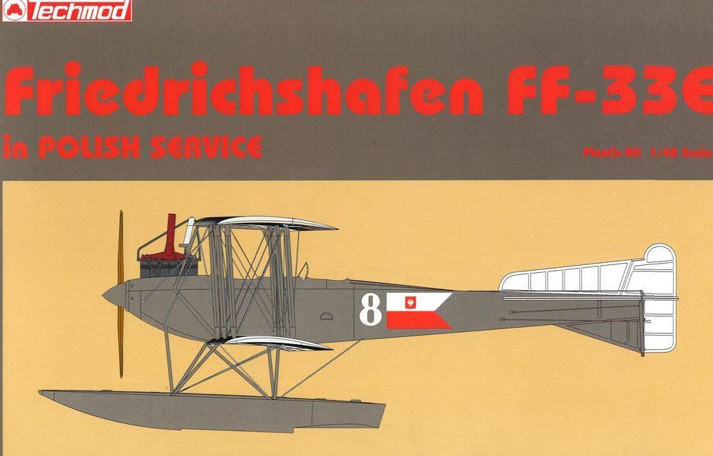 Friedrichshafen FF 33E 1/48 Techmod